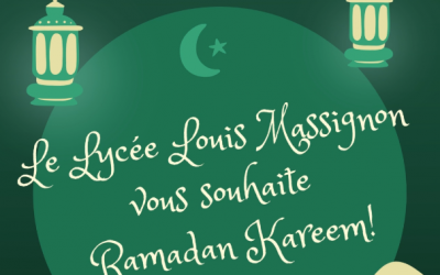 Le Lycée Louis Massignon vous souhaite Ramadan Kareem